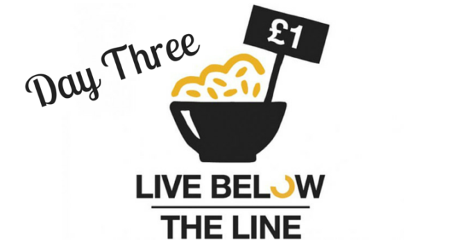 Live Below The Line Challenge: Day 3