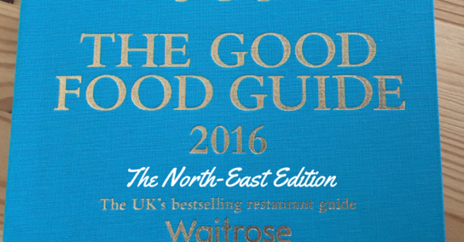 The Good Food Guide 2016 (North East Edition)