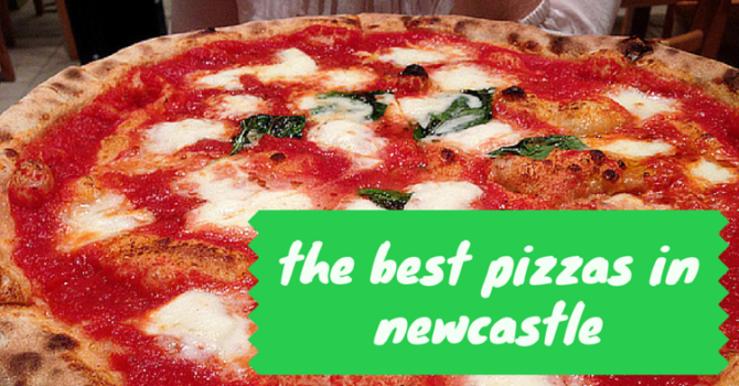 Best Pizza In Newcastle