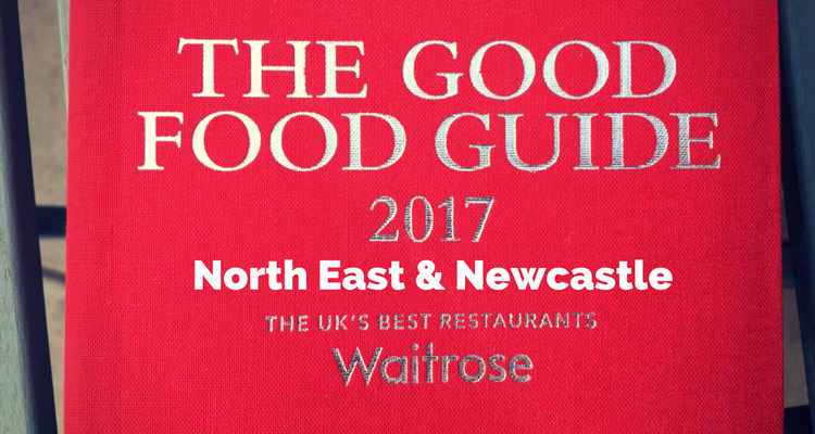 the good food guide 2017 newcastle north east