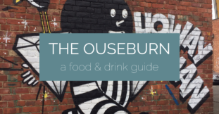 Ouseburn: A Food & Drink Guide